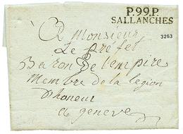 """282 1811 P.99.P SALLANCHES Avec Texte Daté """"des HOUCHES"""" Pour GENEVE. Superbe. - Publishers"""