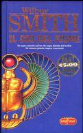 LIBRO -IL DIO DEL FIUME -WILBUR SMITH -SUPERPOCKET 2006 CARTONATO - Books, Magazines, Comics