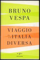 LIBRO -VIAGGIO IN UN'ITALIA DIVERSA -BRUNO VESPA - Libri, Riviste, Fumetti