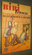 BIBI FRICOTIN N°65 : Chez Les Chevaliers De La Table Ronde - LACROIX - EO 1963 - Bibi Fricotin
