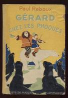 Paul Reboux Gérard Chez Les Phoques Flammarion 1934 Illustrations Mauzan Port Fr 6,40 € - Livres, BD, Revues