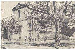 Cpa Maussane - L'église Paroissiale ( Tampon Militaire Au Verso ) - Otros Municipios