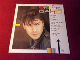 ETIENNE  DAHO   °  TOMBE POUR LA FRANCE - 45 Rpm - Maxi-Single