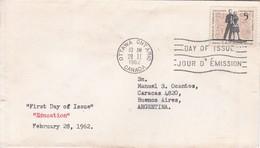 EDUCATION. FDC CANADA OTTAWA CIRCA 1962. CIRCULEE BUENOS AIRES. - BLEUP - First Day Covers