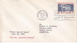 THE ST LAWRENCE SEAWAY. FDC CANADA OTTAWA CIRCA 1959 - BLEUP - 1952-1960