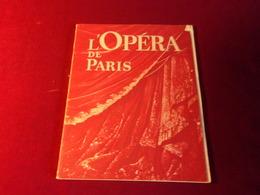 L'OPERA DE PARIS   PROGRAME - Theatre