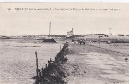 BARBATRE   NOIRMOUTIER (85) Début Du Passage Du Gois - Noirmoutier