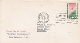 NORTHERN DEVELOPMENT. FDC CANADA OTTAWA CIRCA 1961 - BLEUP - First Day Covers