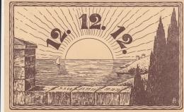 AK- Das Magische Datum - 12.12.12. - 1912 - Ansichtskarten