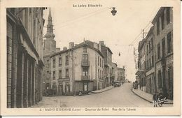 SAINT ÉTIENNE  Quartier Du Soleil  Rue De La Liberté - Saint Etienne