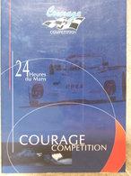 Sport Automobile - 24 Heures Du Mans - Dossier De Presse Courage 1999 - Vieux Papiers