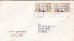 GEORGE BROWN. FDC CANADA OTTAWA CIRCA 1968. CIRCULEE TO BUENOS AIRES - BLEUP - First Day Covers