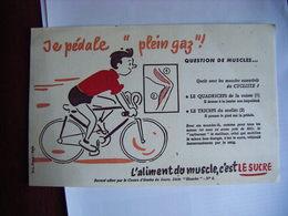 CYCLISME CYCLISTE COLLECTION BUVARD L'ALIMENT DU MUSCLE C'EST LE SUCRE T.B.E. - Cycling