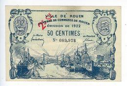 Billet Ville De Rouen Chambre De Commerce De Rouen Émission De 1922 50 Centimes - Chambre De Commerce