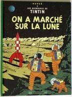 """{08302} Hergé ; Tintin ;  On A Marché Sur La Lune . TBE.    """" En Baisse """" - Tintin"""