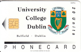 IRELAND - University College Dublin, First Issue, Chip DEL 1, Tirage 5000, 01/94, Mint - Ireland