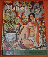 L'OPERA DI MATISSE DALLA RIVOLTA FAUVE ALL'INTIMISMO 1904 1928-I CLASSICI DELL'ARTE RIZZOLI 1971 - Arts, Antiquity