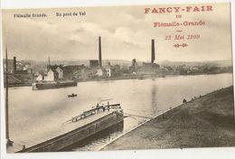 """1 -  Flémalle Grande - Du Pont Du Val """" Fancy-Fair De Flémalle Grande 23 Mai 1909"""" - Flémalle"""