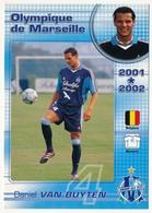 CPM - Olympique De Marseille OM  - Daniel VAN BUYTEN - 2001*2002 - Football