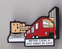 PIN'S THEME SNCF RATP   METRO  LIGNE D  GORGE DE LOUP - TGV