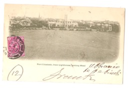 SOUTH AFRICA - PORT ELIZABETH - FROM LIGHTHOUSE LOOKING WEST - STAMP - MAILED TO ITALY 1902 ( 2775) - Afrique Du Sud