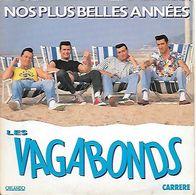 LES VAGABONDS    --  NOS PLUS BELLES ANNEES - Vinylplaten