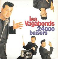 LES VAGABONDS    --  24000 BAISERS - Vinylplaten