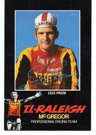 Cyclisme Cartes Postale  CEES PRIEM TI RALEIGH - Cycling