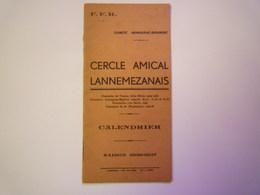 F.F.R.  Comité ARMAGNAC-BIGORRE  Cercle Amical Lannemezanais  CALENDRIER  Saison 1936 - 1937   XXXX - Rugby