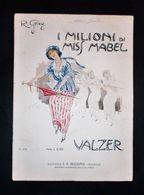 Musica Spartiti - I Milioni Di Miss Mabel - Valzer Piano 1913 Mazza Illustratore - Non Classificati