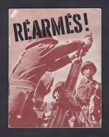 Fascicule Guerre 39-45 Réarmés ! Propagande Patriotisme Office Information Guerre Etats-Unis D' Amerique - 1939-45