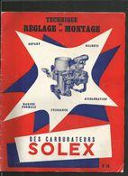 SOLEX Tecnique De Réglage Et Montage N° 16 - Vieux Papiers