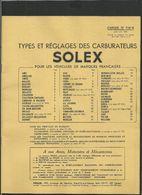 SOLEX Type Et Réglage Des Carburateurs 1956 - Old Paper