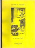 OP KROEGENTOCHT In MACHELEN Mijn Dorp 101blz + >100 Foto's ©1996 Marcel Stengele Diegem Diegem-Lo Heemkunde Z474 - Machelen