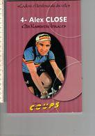 LIEVRE G 1 - CADORS ET LIEUTENANTS DU VELO - 4 - ALEX CLOSE - Cycling