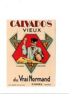 ETIQUETTE CALVADOS DU VRAI NORMAND  - CHANU ORNE NORMANDIE - Other
