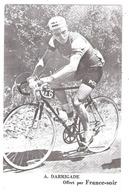 Cyclisme - André Darrigade  Carte Offerte Par France Soir - Cyclisme