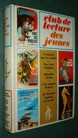 CLUB De Lectures Des JEUNES : Catamount ... + Poo Lorn + Opération Jéricho + C'est Toujours William + ... - Bücher, Zeitschriften, Comics