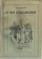 IN DEN SCHILLINGSHOF - E. MARLITT (EUGENIE JOHN) - PATRIA 1935 ?? - Books, Magazines, Comics