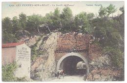 Cpa  Les Pennes Mirabeau - La Sortie Du Tunnel - France