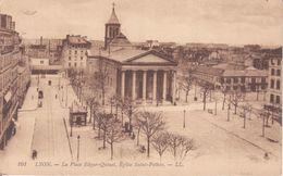 CPA - 161. LYON La Place Edgar Quinet église Saint Pothin - Lyon