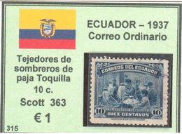ECUADOR  1937 - CORREO ORDINARIO - Tejedores De Sombreros De Paja Toquilla - Ecuador