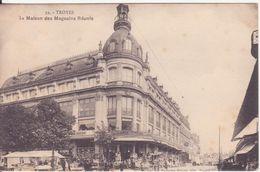 CPA - 39. TROYES La Maison Des Magasins Réunis - Troyes