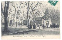 Cpa  Puy-Ricard - Environs D'Aix En Provence - La Place Et L'église - France