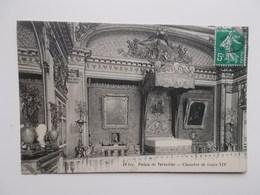 CPA 78 - Versailles, Chambre De LOUIS XIV  1910   - NO REPRO - Versailles (Château)