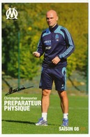 Fiche - Olympique De Marseille OM - Saison 2008/09 - Christophe MANOUVRIER, Préparateur Physique - Sports
