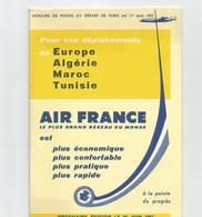 01 MAI 1957 EUROPE/ALOGERIE/MAROC/TUNISIE Depuis PARIS AIR FRANCE 8 Pages Format 1/4 De A4 - Timetables