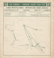 Hiver 1949 - 50 AIR FRANCE  Lignes Métropolitaines 4 Pages Format  21 X 23,5 Cm - Timetables