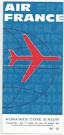 01 11 1961 Au 15 01 1962 AIR FRANCE  Lignes Au Départ De Nice 4 Pages Format  1/3 De A4 - Timetables