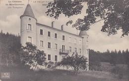 Le Velay Chateau De Montbarnier Obliteration Depot Des Prisonniers De Monistrol Sur Loire - Unclassified